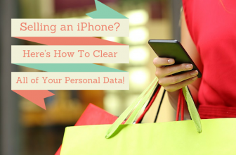 Selling Your iPhone? Here's How to Clear it of Personal Data!